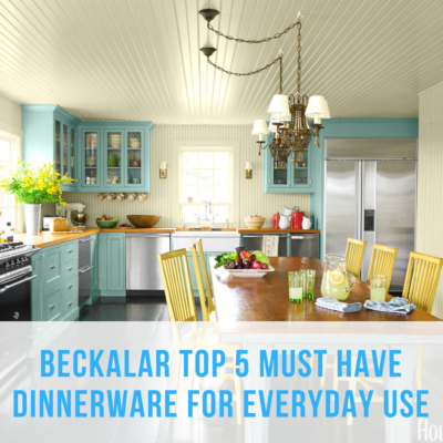 Beckalar Top 5 Must-Have Dinnerware for Everyday Use